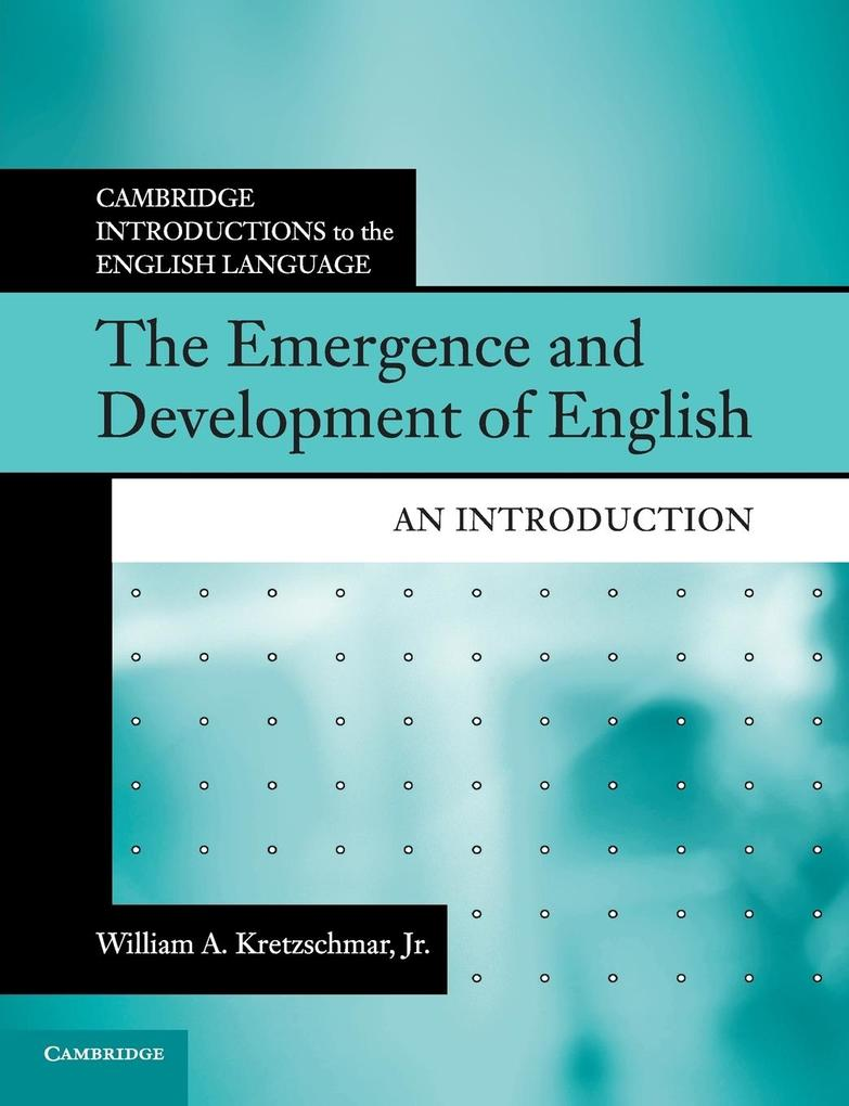 The Emergence and Development of English von Cambridge University Pr.