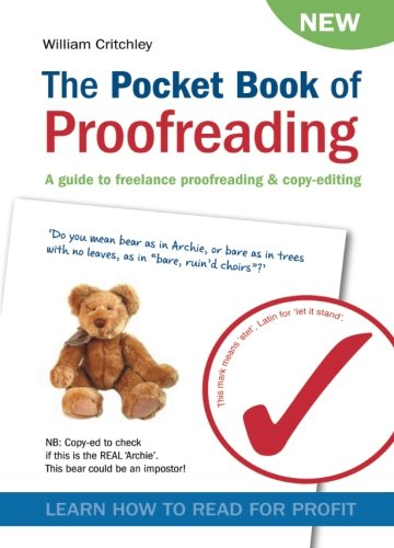 The Pocket Book of Proofreading: A guide to freelance proofreading & copy-editing: A Guide to Freelance Proofreading and Copy-editing von First English Books