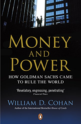 Money and Power: How Goldman Sachs Came to Rule the World von Penguin Books Ltd (UK)