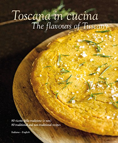 Toscana in Cucina: The Flavours of Tuscany von SIME Books