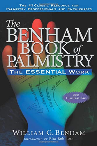 The Benham Book of Palmistry: The Essential Work von Career Press, Inc.
