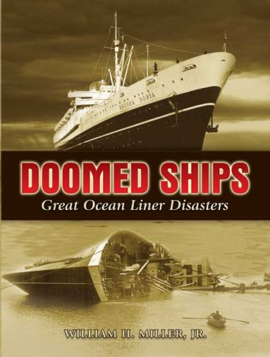 Doomed Ships: Great Ocean Liner Disasters (Dover Maritime Books)