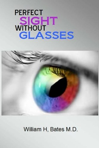 Perfect Sight Without Glasses von CreateSpace Independent Publishing Platform