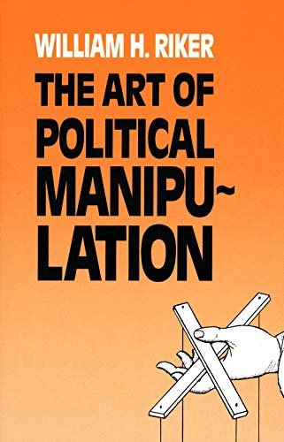 The Art of Political Manipulation (Paper) von Yale University Press
