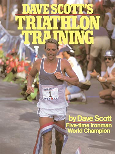 Dave Scott's Triathlon Training von Fireside