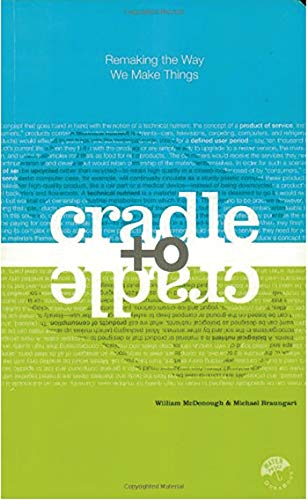 Cradle to Cradle: Remaking the Way We Make Things von Macmillan USA