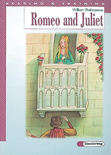 Reading and Training: Romeo and Juliet von Diesterweg Moritz