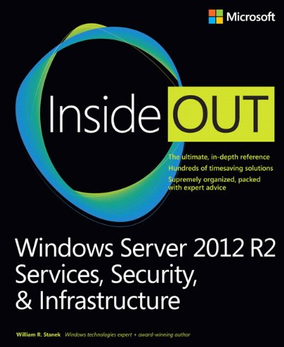 Windows Server 2012 R2 Inside Out Volume 2: Services, Security, & Infrastructure von Microsoft Press