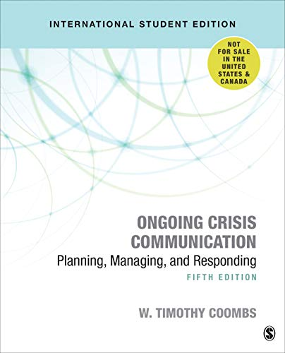 Ongoing Crisis Communication: Planning, Managing, and Responding von Sage Publications Ltd.