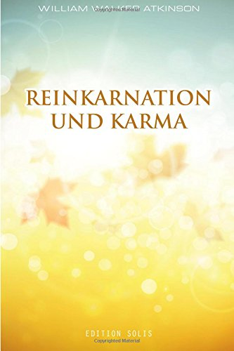 Reinkarnation und Karma von CreateSpace Independent Publishing Platform