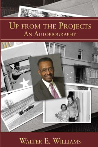 Williams, W: Up from the Projects: An Autobiography