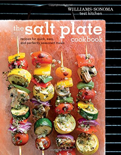 The Salt Plate Cookbook: Recipes for Quick, Easy, and Perfectly Seasoned Meals von Weldon Owen