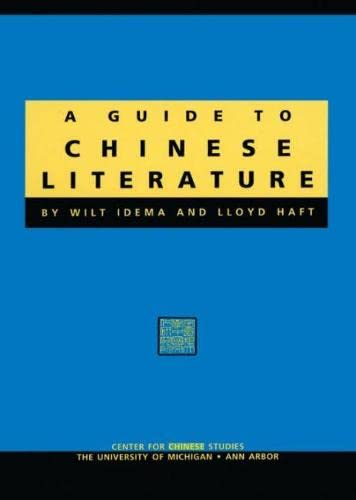 A Guide to Chinese Literature (Michigan Monographs in Chinese Studies (Paperback))