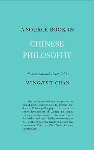 Source Book in Chinese Philosophy (Princeton Paperbacks)
