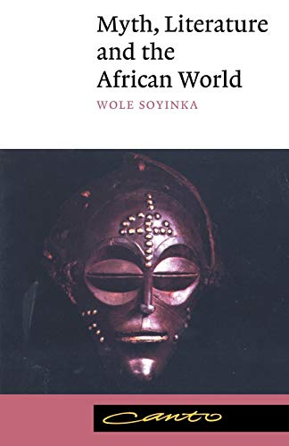 Myth, Literature and the African World (Canto) von Cambridge University Press