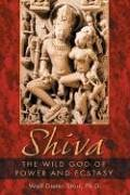 Shiva: The Wild God of Power and Ecstasy von Inner Traditions
