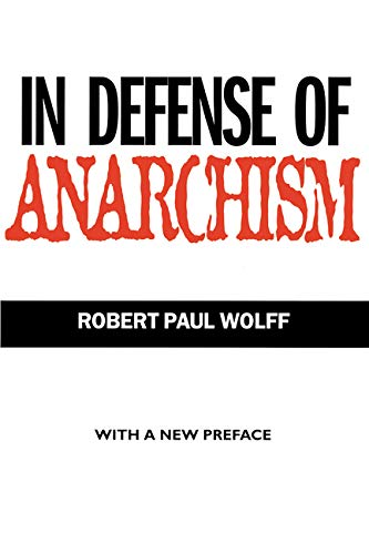 In Defense of Anarchism von University of California Press