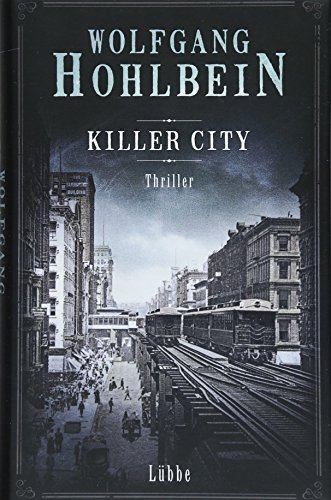 Killer City: Thriller von Lübbe