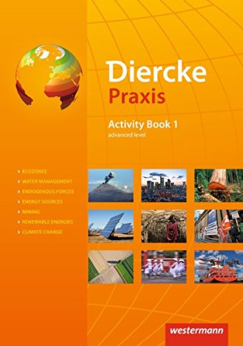 Diercke Praxis SII - Arbeits- und Lernbuch - Ausgabe 2014: Activity Book 1: advanced level
