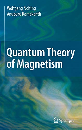 Quantum Theory of Magnetism von Springer, Berlin