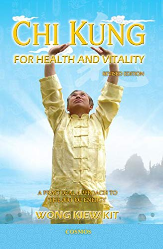 Chi Kung for Health and Vitality: A Practical Approach to the Art of Energy von Cosmos Internet Sdn Bhd