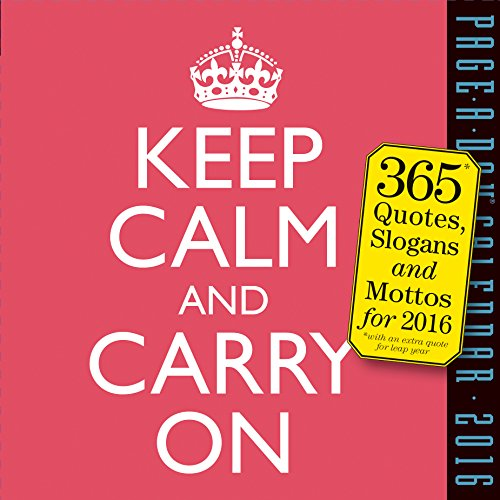 Keep Calm and Carry On 2016 Calendar von Algonquin Books (division of Workman)