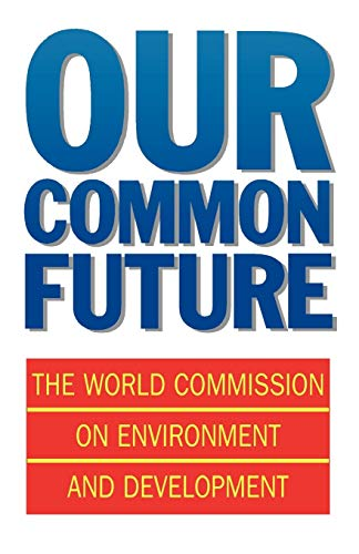Our Common Future (Oxford Paperbacks) von OUP UK