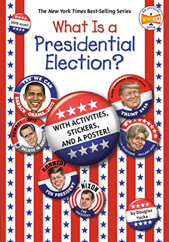 What Is a Presidential Election?: with Activities, Stickers, and a Poster! (What Was?) von Penguin Workshop