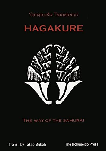 Hagakure. The Way of the Samurai. von Hokuseido Press