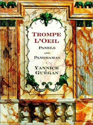 Trompe L'Oeil Panels and Panoramas: Decorative Images for Artists & Architects (Norton Book for Architects and Designers (Hardcover))
