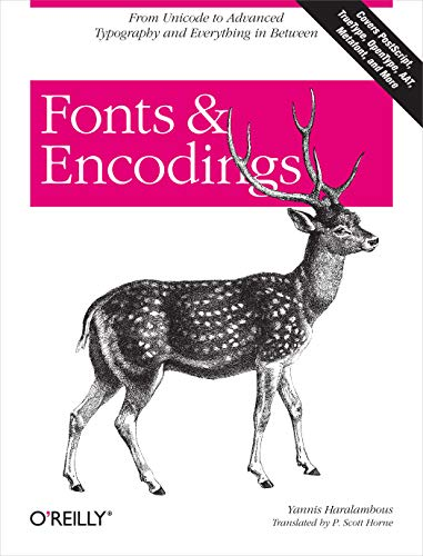 Fonts & Encodings von O'Reilly and Associates