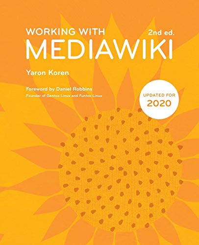 Working with MediaWiki, 2nd edition von CreateSpace Independent Publishing Platform