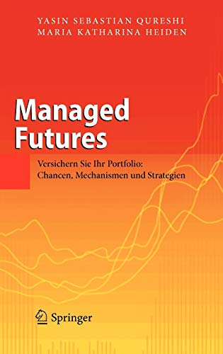 Managed Futures: Versichern Sie Ihr Portfolio: Chancen, Mechanismen und Strategien