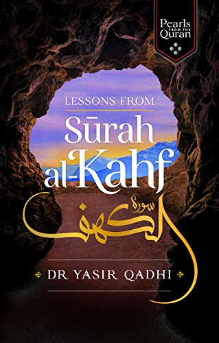 Lessons from Surah Al-Kahf (Pearls from the Qur'an) von KUBE PUB LTD