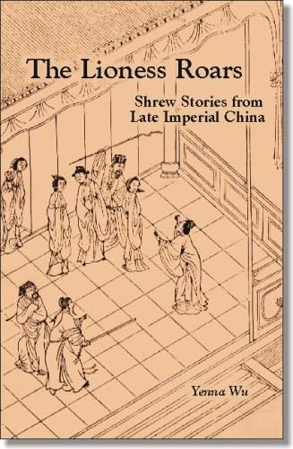 The Lioness Roars: Shrew Stories from Late Imperial China (Ceas) (Cornell East Asia Series 81) von UNIV OF HAWAII PR
