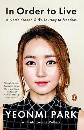 In Order to Live: A North Korean Girl's Journey to Freedom von Penguin Books