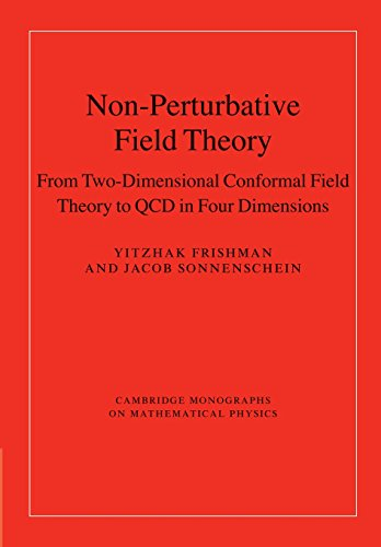 Non-Perturbative Field Theory: From Two Dimensional Conformal Field Theory To Qcd In Four Dimensions von Cambridge University Press