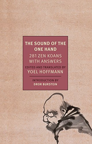 The Sound of the One Hand: 281 Zen Koans with Answers (New York Review Books Classics) von NYRB Classics