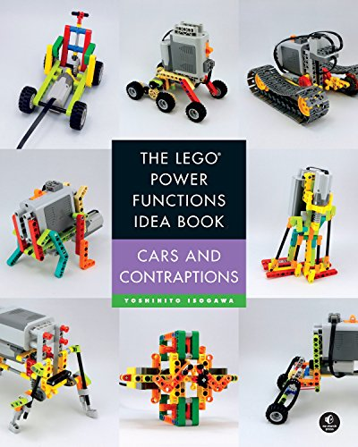 The LEGO Power Functions Idea Book, Volume 2: Cars and Contraptions (Lego Power Functions Idea Bk 2) von No Starch Press
