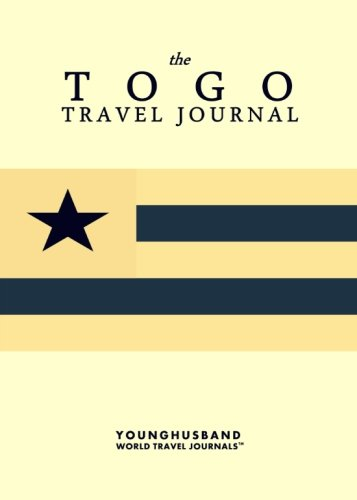 The Togo Travel Journal von CreateSpace Independent Publishing Platform