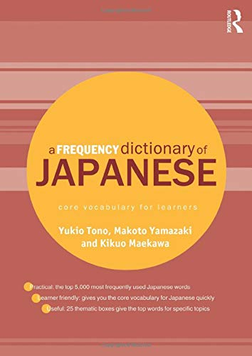 A Frequency Dictionary of Japanese (Routledge Frequency Dictionaries) von Taylor & Francis Ltd