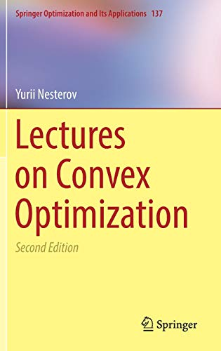 Lectures on Convex Optimization (Springer Optimization and Its Applications, Band 137) von Springer-Verlag GmbH