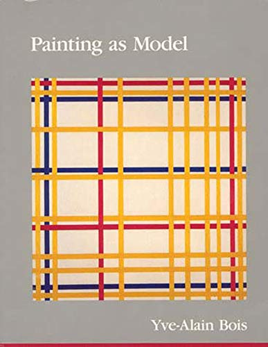 Painting as Model (October Books (Paperback))