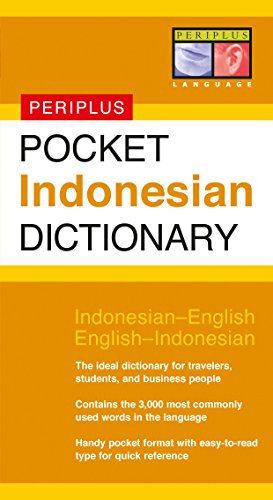 Pocket Indonesian Dictionary: Indonesian-English English-Indonesian (Periplus Pocket Dictionaries) von Periplus Pocket Dictionary