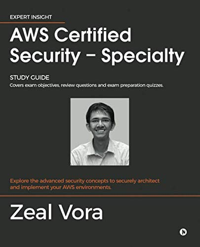 AWS Certified Security - Specialty: Study Guide: Covers exam objectives, review questions and exam preparation quizzes von Notion Press