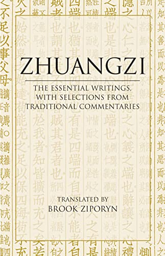 Zhuangzi: The Essential Writings: With Selections from Traditional Commentaries: With Translations from Traditional Commentaries