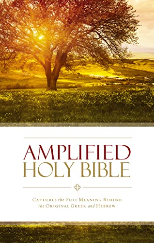 Amplified Holy Bible, Paperback: Captures the Full Meaning Behind the Original Greek and Hebrew