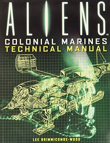 Aliens: Colonial Marines Technical Manual von Titan Books