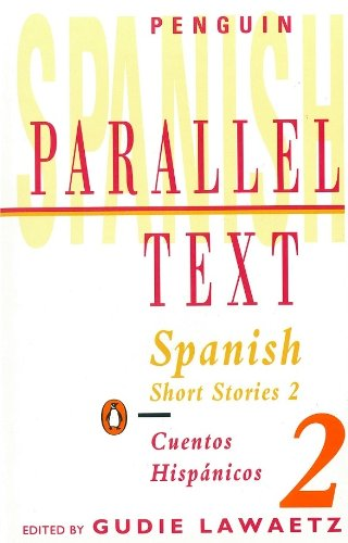 2: Spanish Short Stories (Penguin Parallel Text)