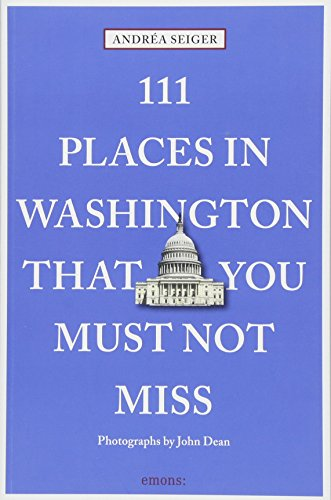 111 Places in Washington That You Must Not Miss von Emons Verlag